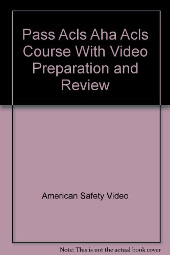 Pass Acls Aha Acls Course With Video Preparation and Review by MOSBY (1993-02-03)