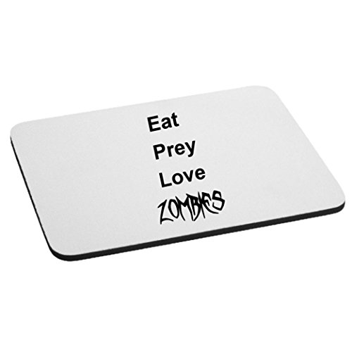 Eat Prey Love Zombies Funny Parody Walkers Mouse Pad - -
