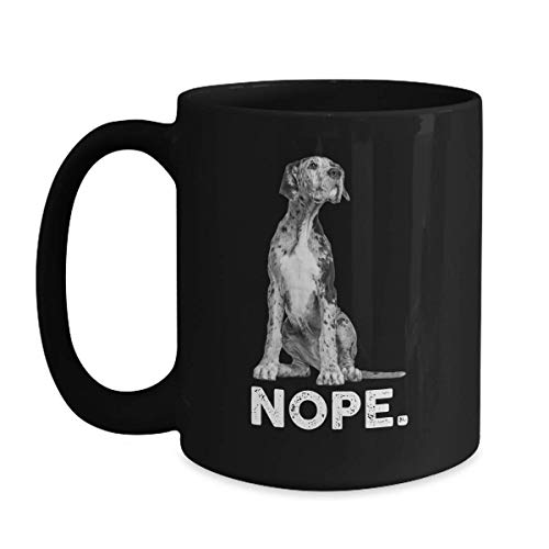 Funny Nope Cup Lazy Great Dane Mug - 11 oz Black Coffee | Tea Mug Dog Themed Gifts For Dog Owners -