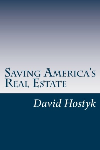 Saving America's Real Estate: Restoring Accountability and Transparency to Real Estate Conveyance in America pdf epub