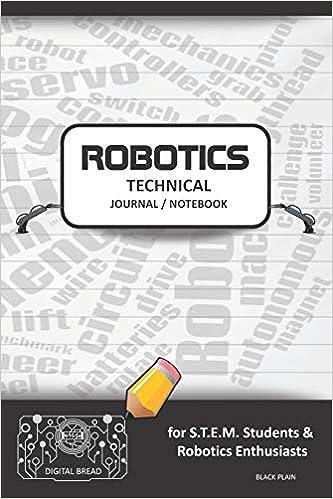 Descargar Epub Gratis Robotics Technical Journal Notebook - For Stem Students & Robotics Enthusiasts: Build Ideas, Code Plans, Parts List, Troubleshooting Notes, Competition Results, Meeting Minutes, Black Plaing