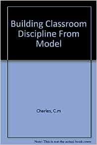 building classroom discipline charles pdf