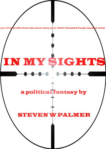 In My Sights; A Political Thriller (The Danny Cleland Adventures Book 1)