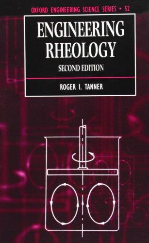 Engineering Rheology (Oxford Engineering Science Series)