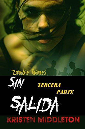 Descargar Libro Zombie Games Tercera Parte. Kristen Middleton