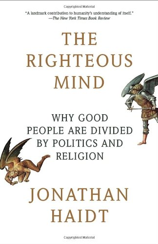 """The Righteous Mind - Why Good People Are Divided by Politics and Religion (Vintage)"" av Jonathan Haidt"