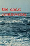 The Great Controversy, Ellen G. White, 0816300372