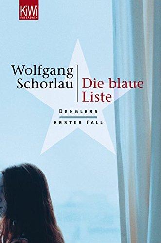 Die blaue Liste: Denglers erster Fall (Dengler ermittelt, Band 1)