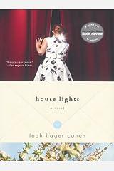 House Lights: A Novel Kindle Edition