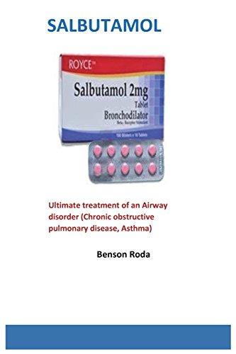 Salbutamol: Ultimate treatment of an Airway disorder (Chronic obstructive pulmonary disease, Asthma)
