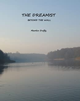 The Dreamist: Beyond the Wall