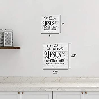 I love Jesus but Cuss a little Rustic Looking Faith Wood Sign B3-12120062028