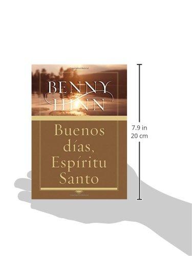 Buenos Dias Espiritu Santo Amazon Es Benny Hinn Libros