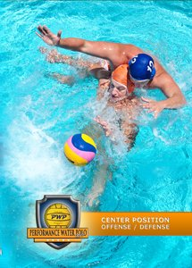 Performance Water Polo: Center Position - Offense / Defense