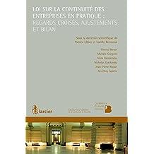 Loi sur la continuité des entreprises en pratique : regards croisés, ajustements et bilan (Collection de la Conférence du Jeune Barreau de Bruxelles) (French Edition)