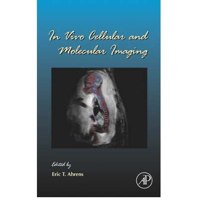[(In Vivo Cellular and Molecular Imaging)] [Author: Eric Ahrens] published on (November, 2005) ebook