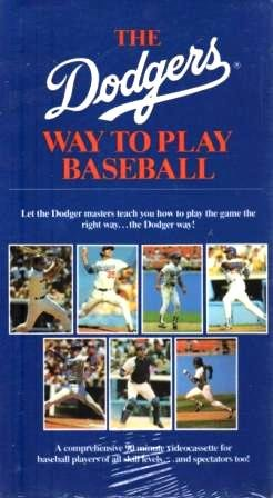 The Dodgers Way to Play Baseball [VHS]