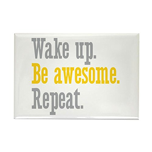"CafePress Wake Up Be Awesome Rectangle Magnet, 2""x3"" Refrigerator Magnet"