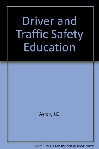 Driver and Traffic Safety Education