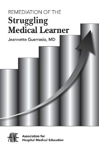 Remediation of the Struggling Medical Learner