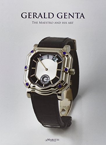 gerald-genta-the-maestro-and-his-art-ediz-inglese-cinese-e-russa