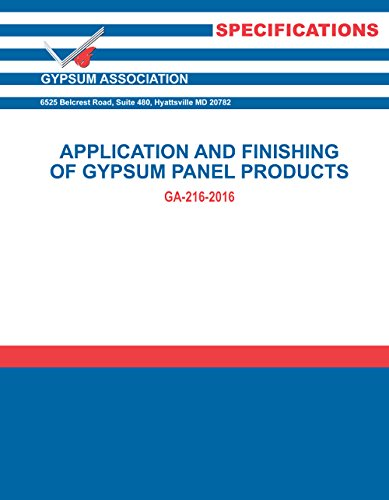 GA-216-2016: Application and Finishing of Gypsum Panel Products, 2016 ed