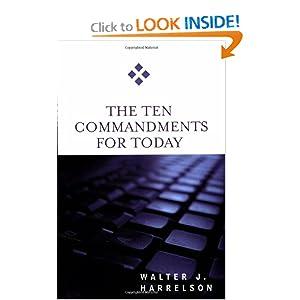 The Ten Commandments for Today Walter J. Harrelson