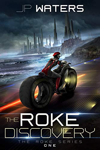 The Roke Discovery (The Roke Series Book 1)