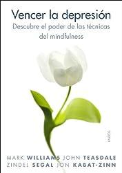 Vencer la depresión: Descubre el poder de las técnicas del mindfulness (Spanish Edition)