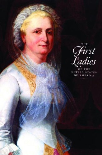 The First Ladies of the United States of America