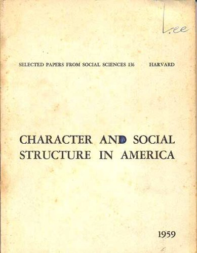 Character and Social Structure in America