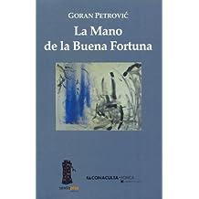 La Mano de La Buena Fortuna (Spanish Edition)