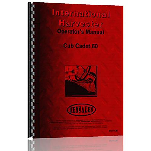 - New Tractor Operator Manual For International Harvester Cub Cadet 60 Tractor
