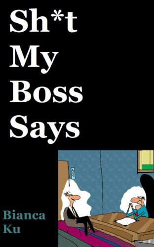 Sh*t My Boss Says