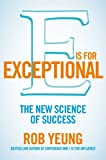 E Is for Exceptional, Rob Yeung, 1447209982
