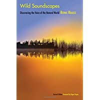Krause, B: Wild Soundscapes