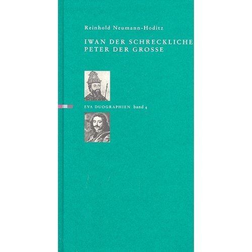Iwan der Schreckliche/Peter der Grosse