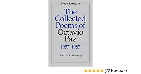 The Collected Poems of Octavio Paz 1957-1987