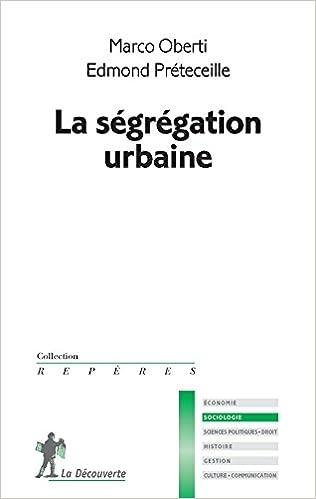Livre gratuits La ségrégation urbaine pdf