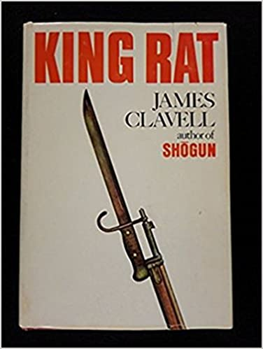 James Clavell S King Rat James Clavell Amazon Com Books