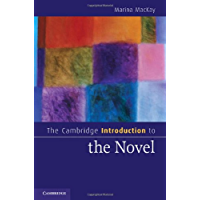 The Cambridge Introduction to the Novel (Cambridge Introductions to Literature)