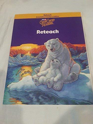 Open Court Reading : Reteach Annotated Teacher Edition -grade 4 2002 ()