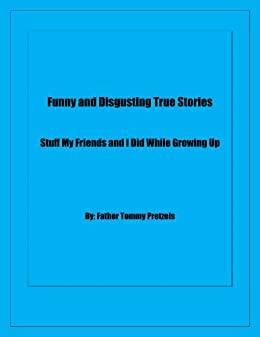 Amazon com: Funny And Disgusting True Stories: Stuff My