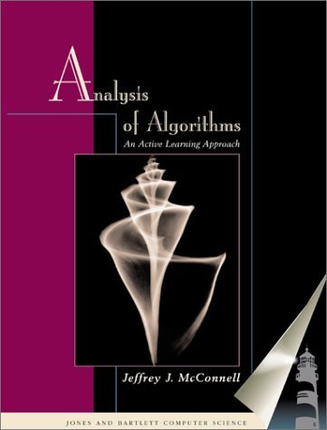 Analysis of Algorithms : An Active Learning Approach by Jeffrey J. McConnell (2001-04-06)