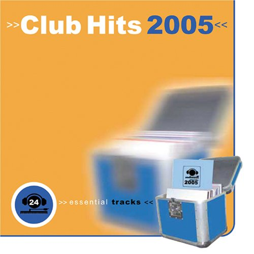 Various Artists - Club Hits 2005 - Zortam Music