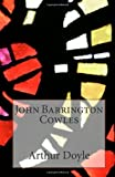 John Barrington Cowles, Arthur Conan Doyle, 1497408261