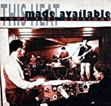 Made Available:John Peel Sessions by This Heat (0100-01-01)