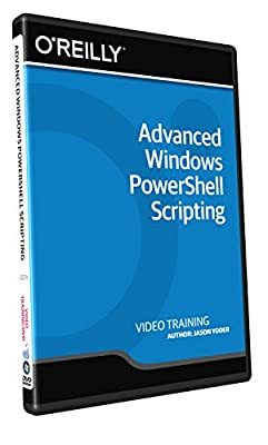 Advanced Windows PowerShell Scripting - Training DVD