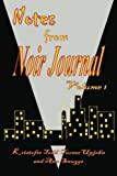 img - for Notes from the Noir Journal (Volume 1) by Kristofer Todd Turner Upjohn (2015-08-22) book / textbook / text book
