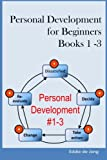 img - for Personal Development for Beginners: Book 1 - 3: Goal Setting for Success; Time Management for a Productive Life; The Power of Habit: be Efficient in Everything you do book / textbook / text book